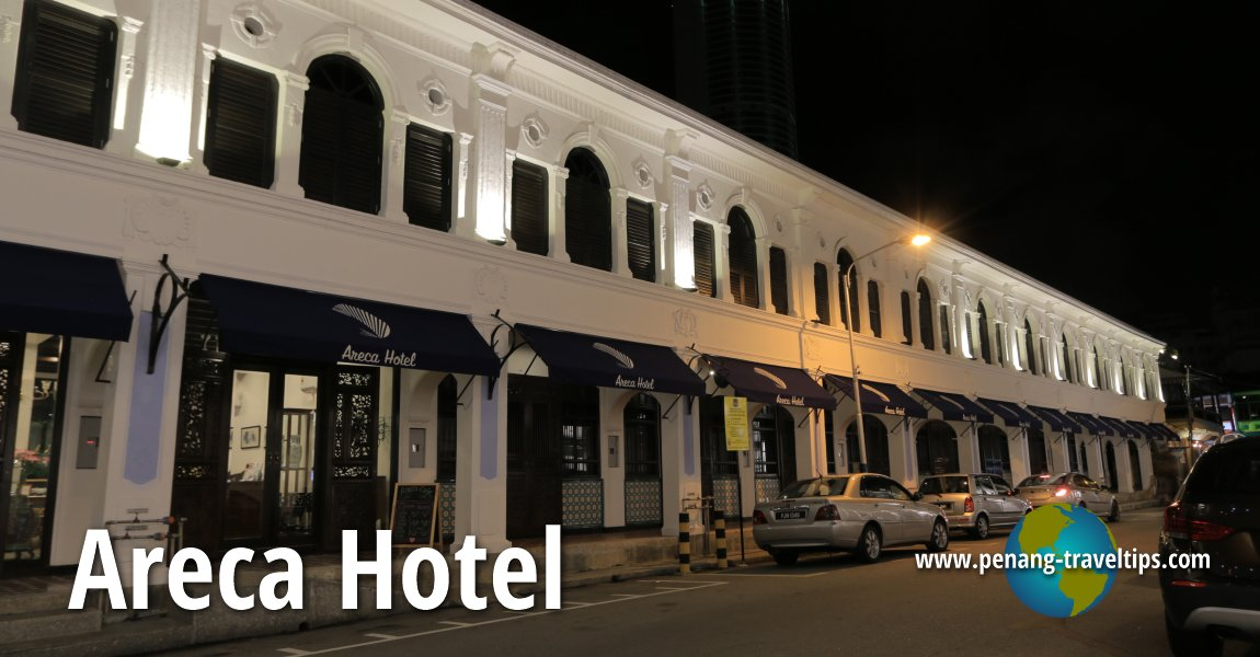 Areca Hotel, George Town