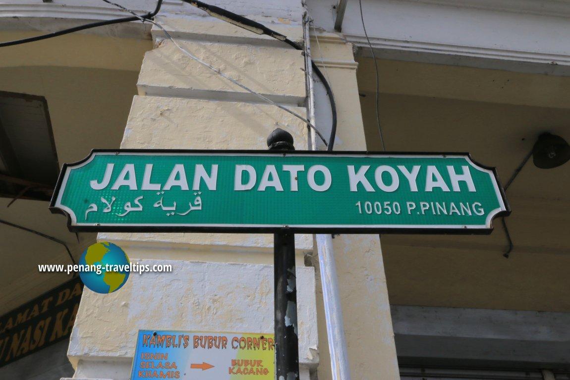 Jalan Dato Koyah road sign