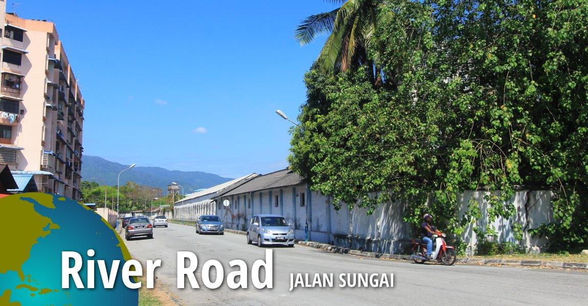Jalan Sungai (River Road), Penang