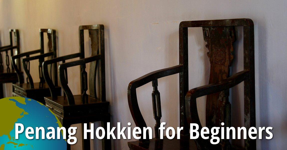 Penang Hokkien for Beginners