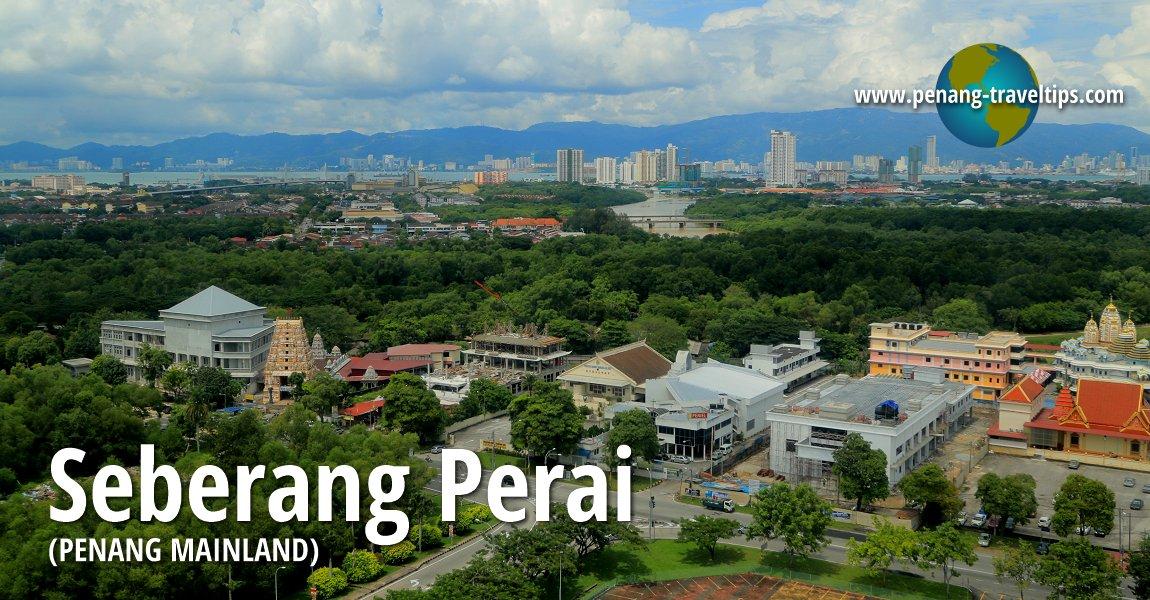 Seberang Perai (Penang Mainland)