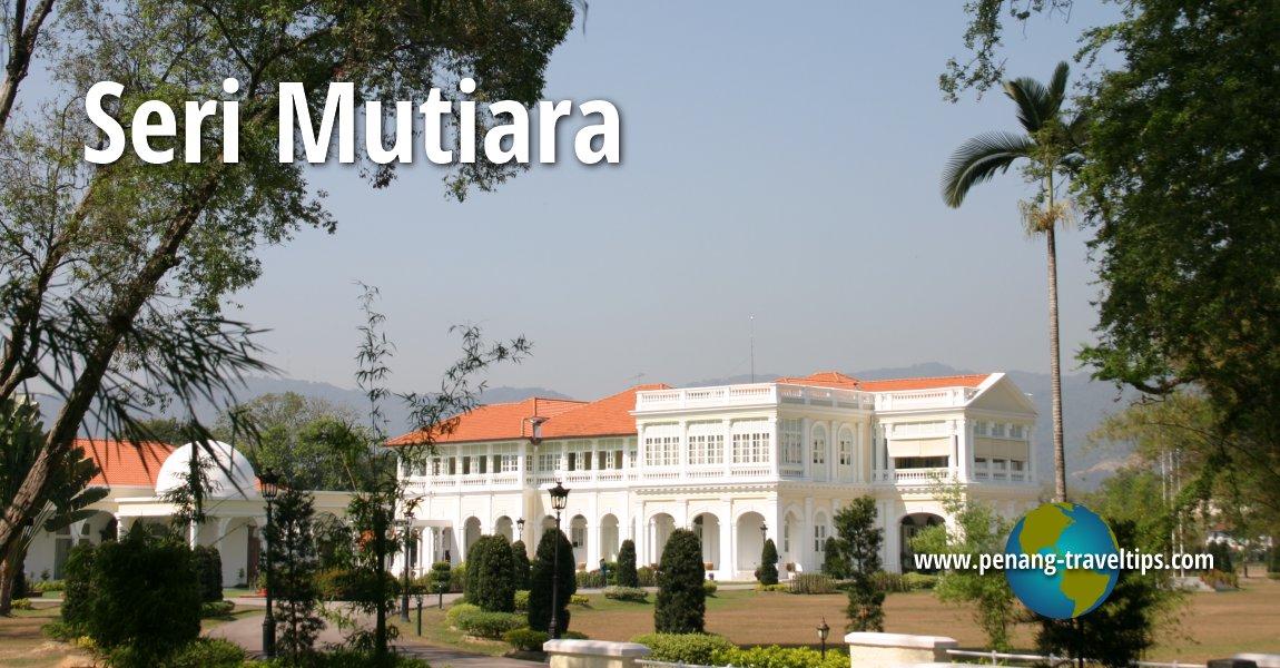 Seri Mutiara, Penang