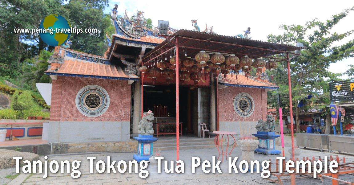 Tanjong Tokong Tua Pek Kong Temple