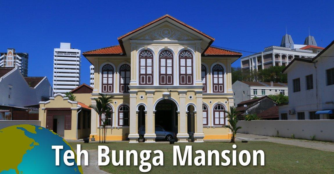 Teh Bunga Mansion, Penang