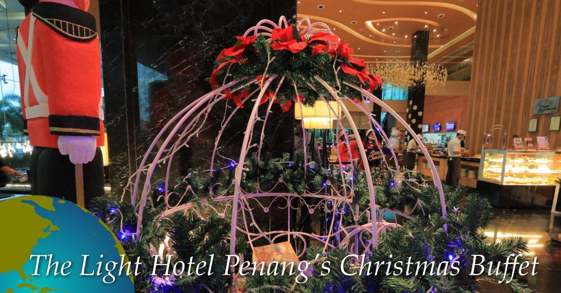 The Light Hotel Penang S Christmas Buffet