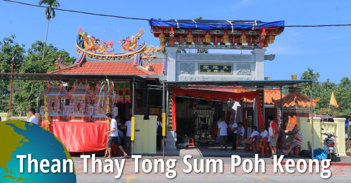 Thean Thay Tong Sum Poh Keong 天地堂三保宫, Teluk Air Tawar