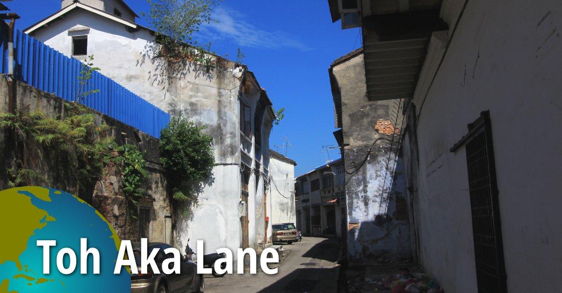 Toh Aka Lane 11 February 2017