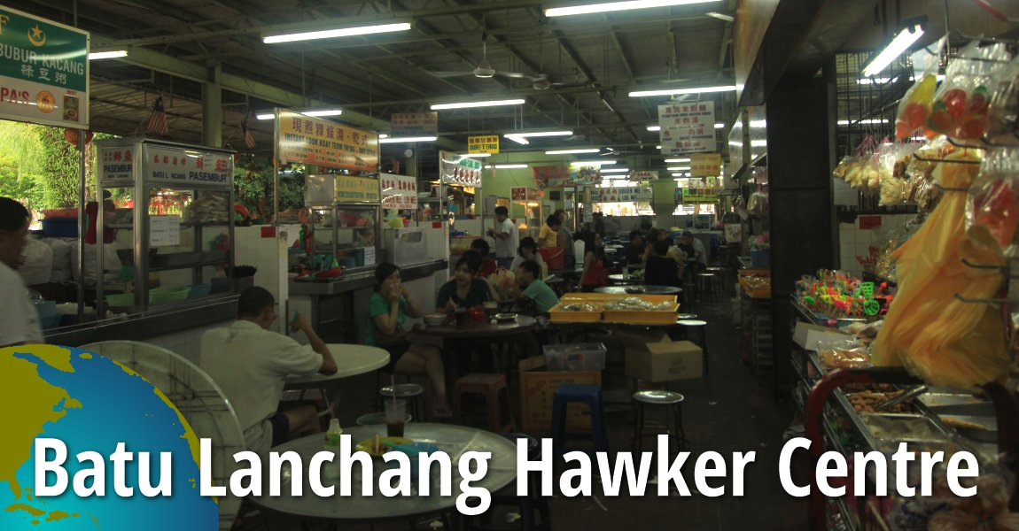 Batu Lanchang Hawker Centre