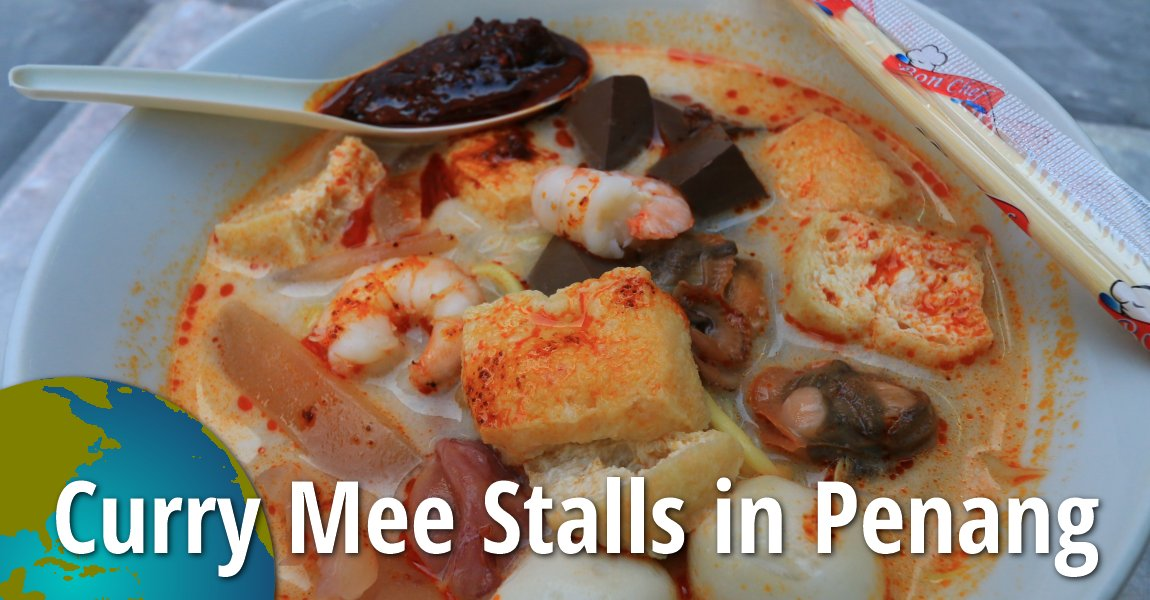 Curry Mee Stalls in Penang