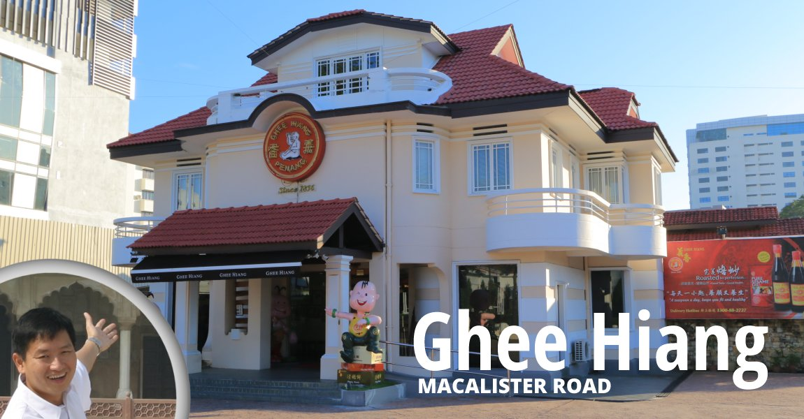 Ghee Hiang Macalister Road