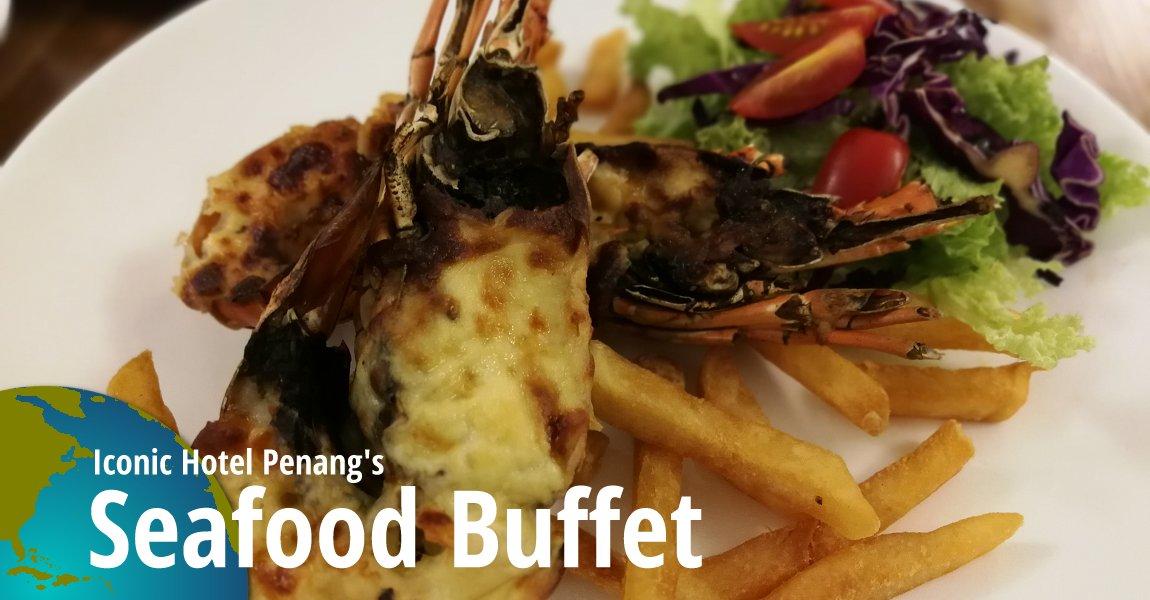 Seafood Buffet   Iconic Hotel Penang
