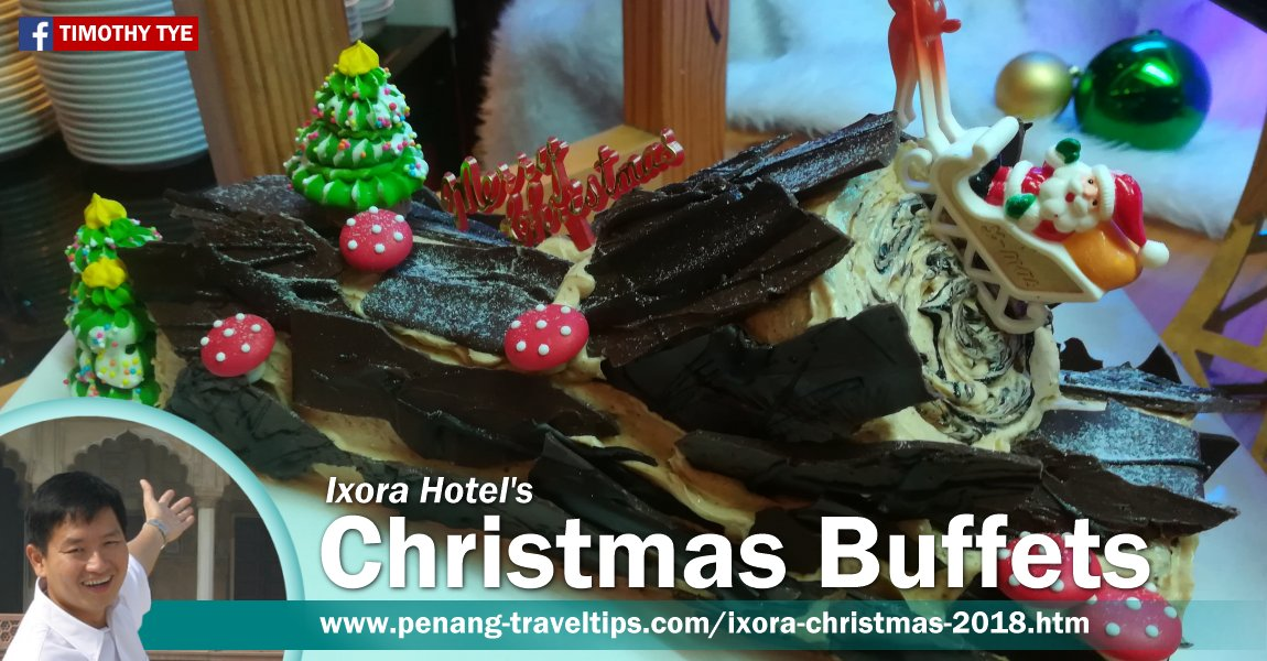 Ixora Hotel's 2018 Christmas Buffets