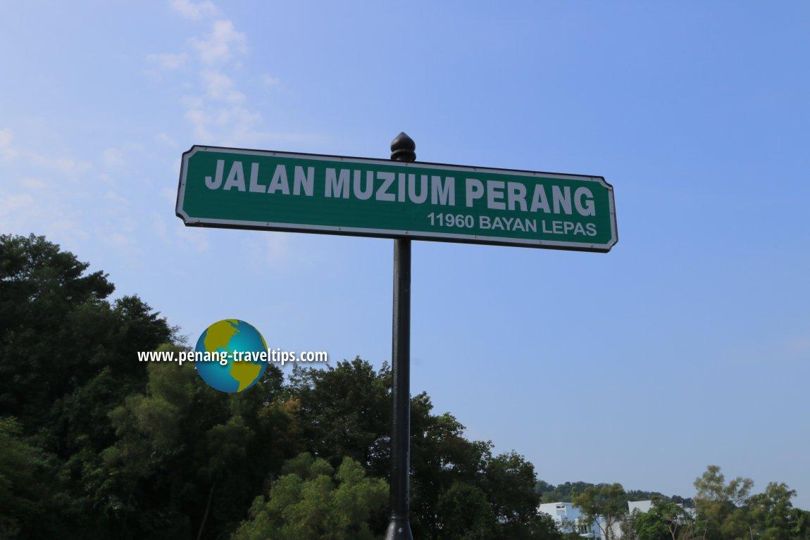 Jalan Muzium Perang signboard