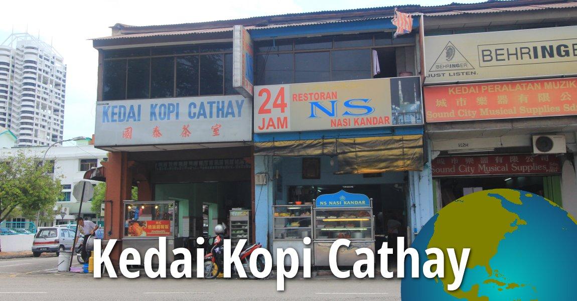 Kedai Kopi Cathay
