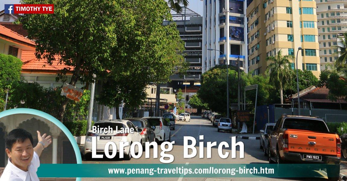 Lorong Birch (Birch Lane), Pulau Tikus, Penang