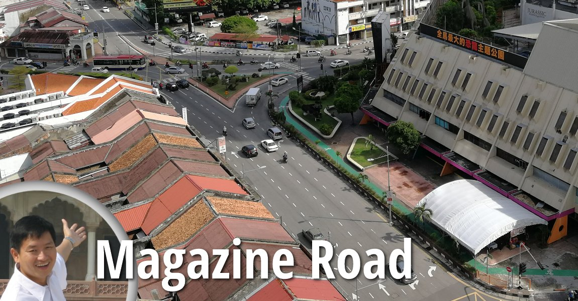 Magazine Road in George Town, Penang
