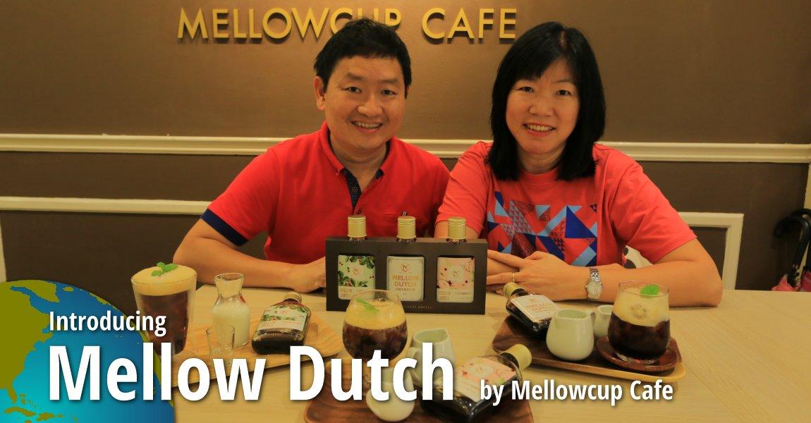 Mellow Dutch, by Mellowcup Cafe