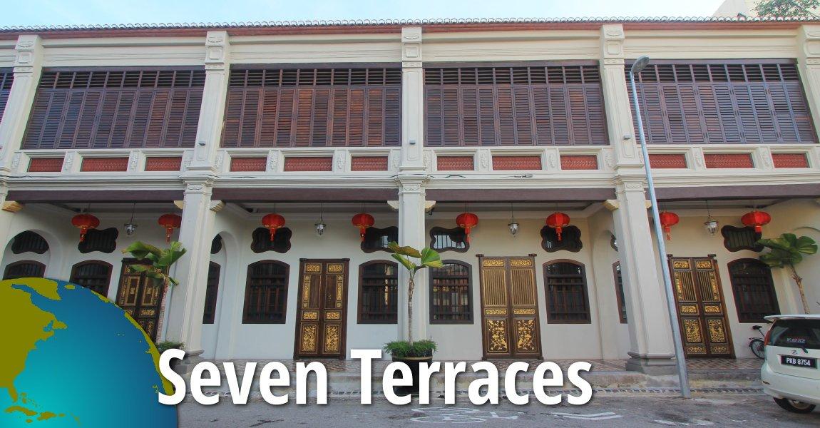 Seven Terraces, Penang