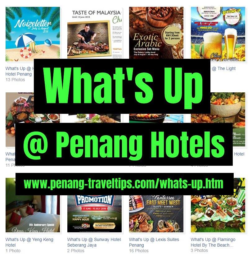View all the Current Promotions of various hotels in Penang