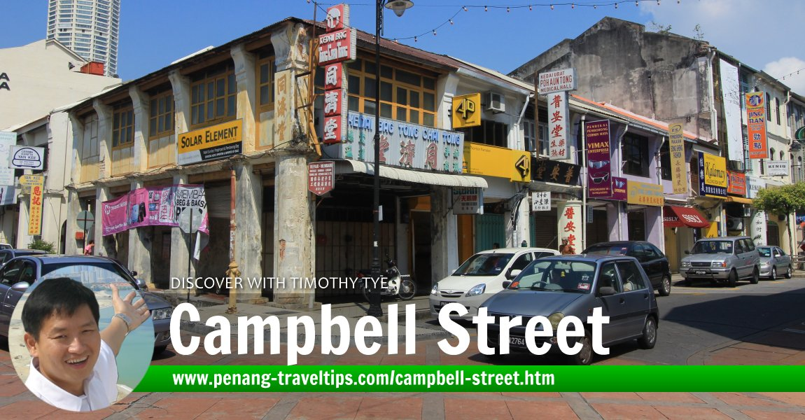 Campbell Street (Lebuh Campbell), George Town, Penang