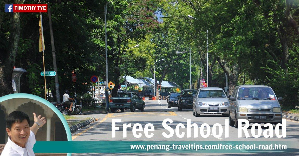 Free School Road, George Town, Penang