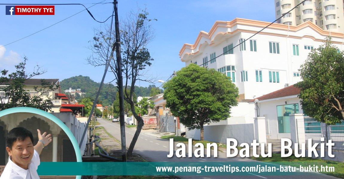 Jalan Batu Bukit, Tanjong Tokong, Penang