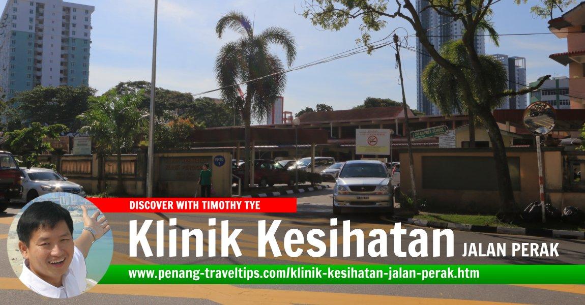 Klinik Kesihatan Jalan Perak