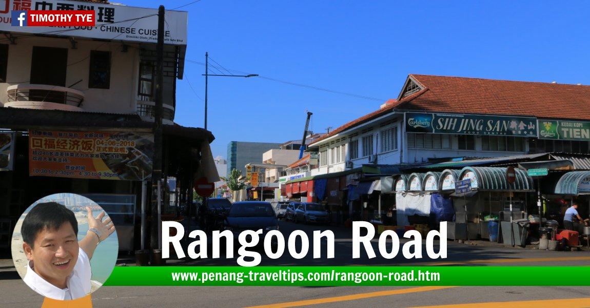 Rangoon Road (Jalan Rangoon 仰光路), George Town, Penang