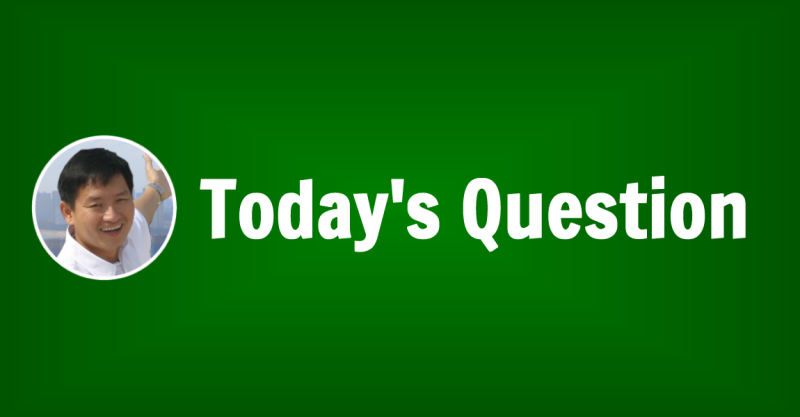 Today's Question