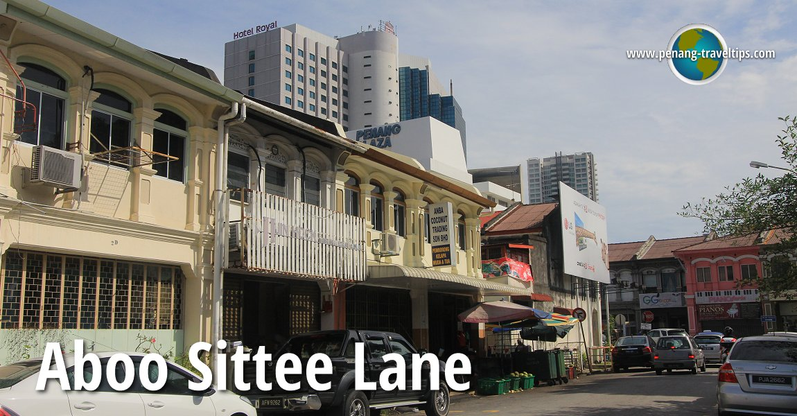 Aboo Sittee Lane (Lorong Abu Siti), George Town, Penang
