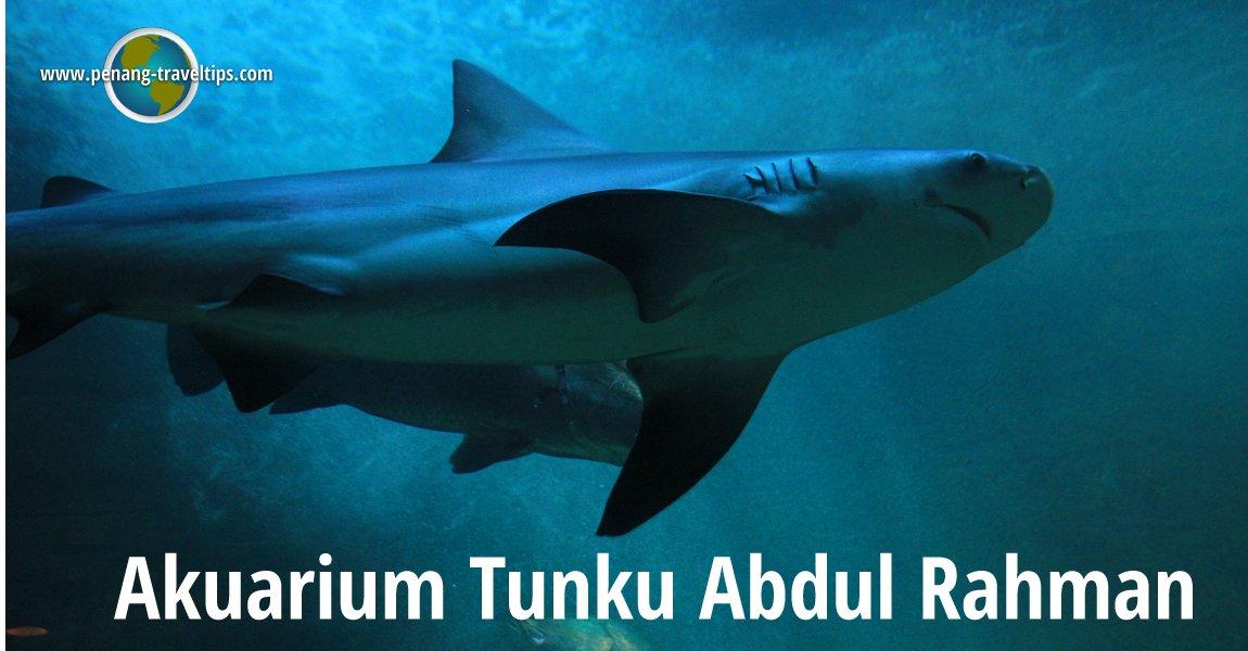 Akuarium Tunku Abdul Rahman