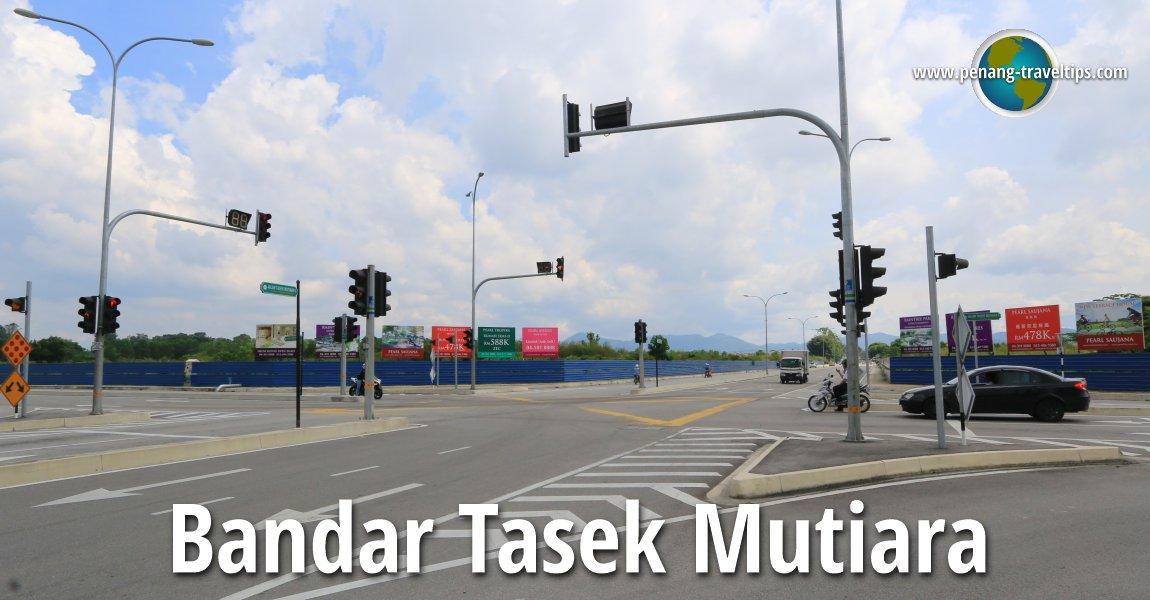 Bandar Tasek Mutiara