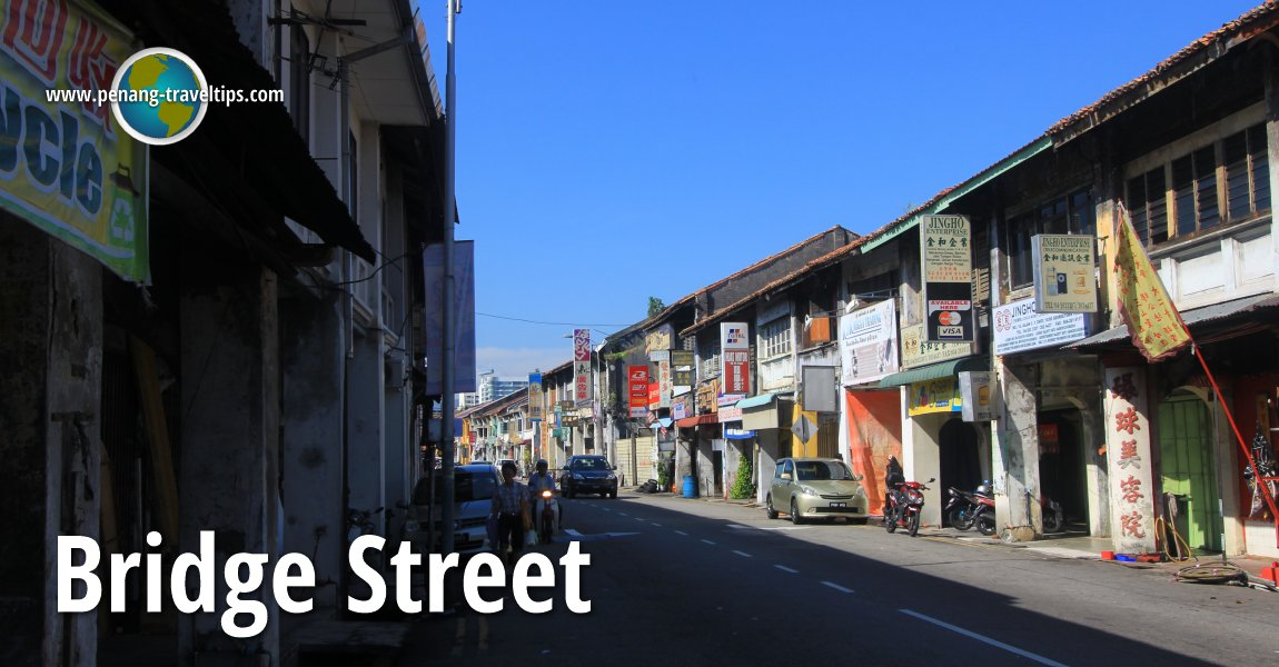 Bridge Street, Penang