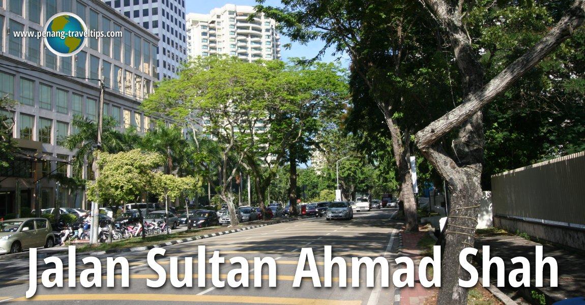 Jalan Sultan Ahmad Shah, George Town