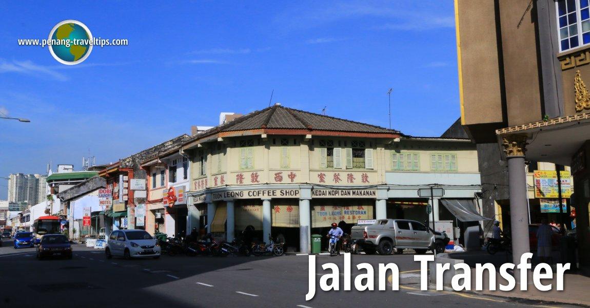 Jalan Transfer George Town Pulau Pinang