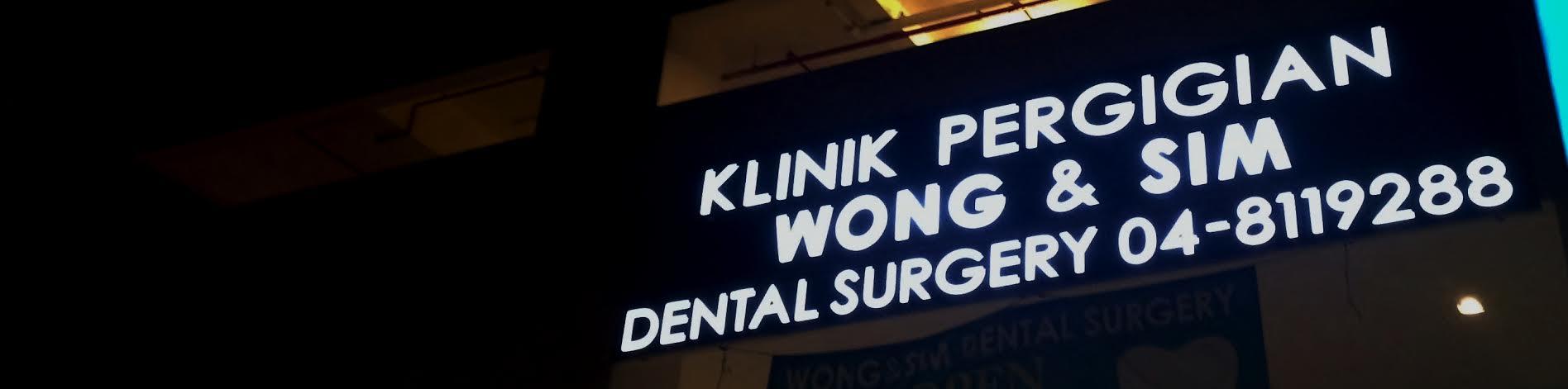 Klinik Pergigian Wong & Sim