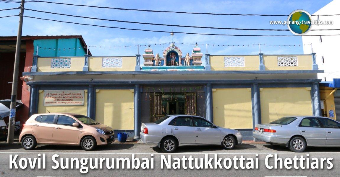 Kovil Sungurumbai Nattukkottai Chettiars Temple, Bukit Mertajam