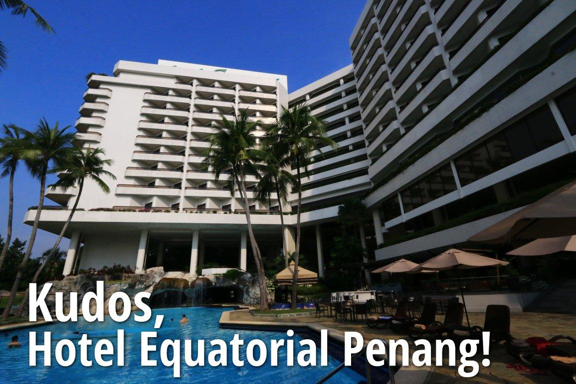 Kudos Hotel Equatorial Penang