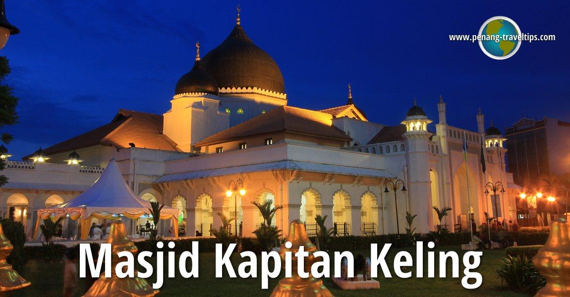 Masjid Kapitan Keling George Town Pulau Pinang