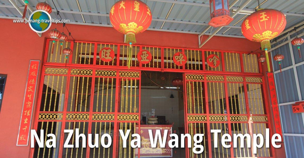 Na Zhuo Ya Wang Temple
