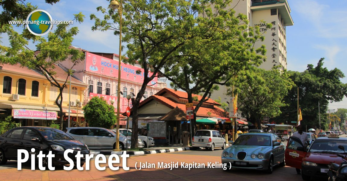Pitt Street Jalan Masjid Kapitan Keling George Town Penang