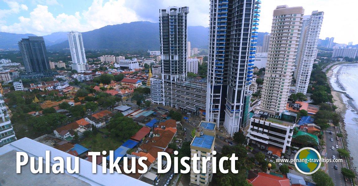 Pulau Tikus District