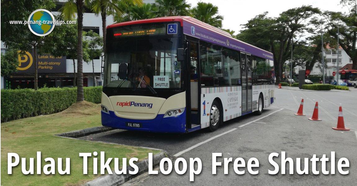 Pulau Tikus Loop Free Shuttle Bus