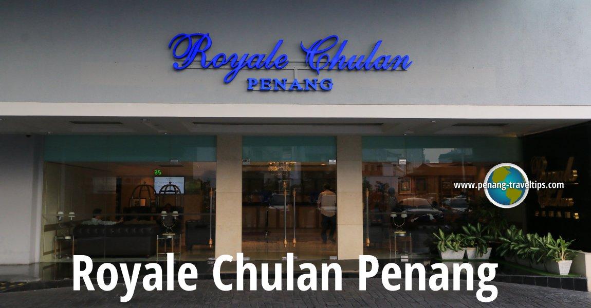 Royale Chulan Penang