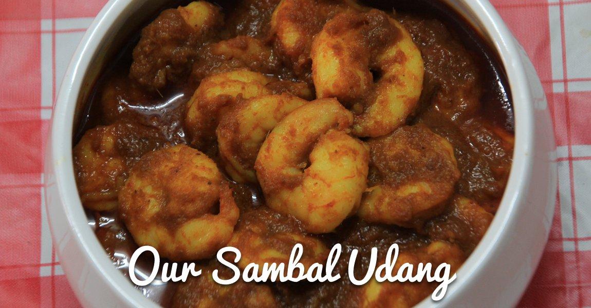 Our homemade Sambal Udang