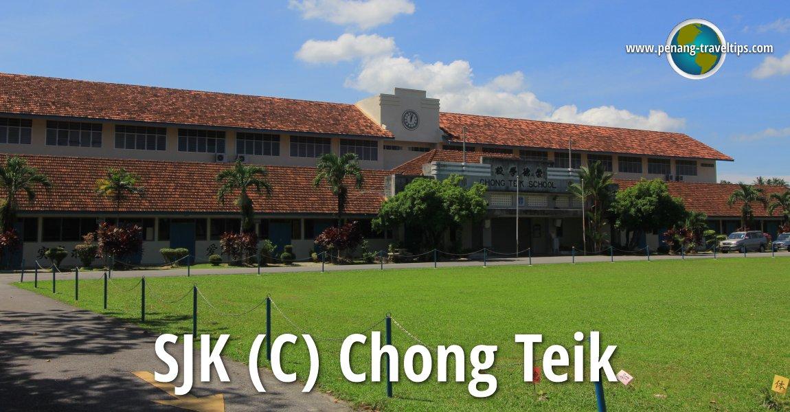 SJK (C) Chong Teik, Balik Pulau