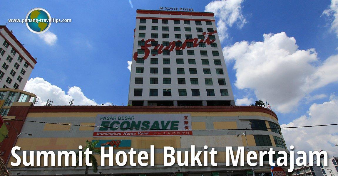 Summit Hotel, Bukit Mertajam