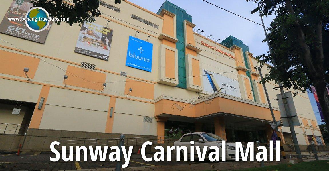 Sunway Carnival Mall Seberang Jaya