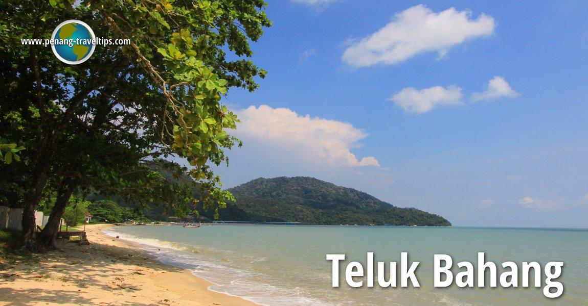 Teluk Bahang, Penang