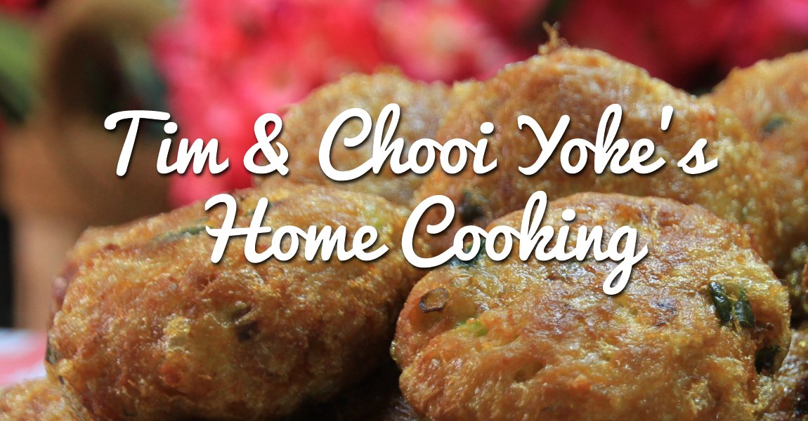 Tim & Chooi Yoke's Home Cooking